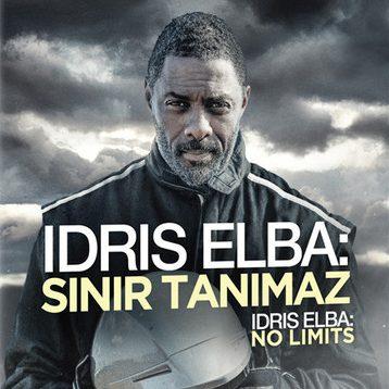 İdris Elba: Sınır Tanımaz